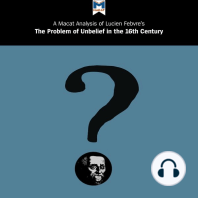 """Lucien Febvre's """"The Problem of Unbelief in the 16th Century"""": A Macat Analysis"""