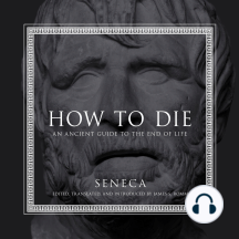 How to Die: An Ancient Guide to the End of Life
