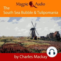 South Sea Bubble and Tulipomania, The - Financial Madness and Delusion (Unabridged)