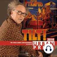 Tilt! - Der etwas andere Jahresrückblick 2016