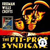 Pit-Prop Syndicate, The (Detective Club Crime Classics)