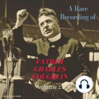 A Rare Recording of Father Charles Coughlin