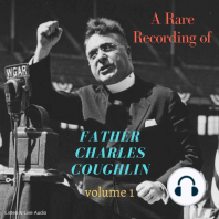 Rare Recording of Father Charles Coughlin, A - Vol. 1