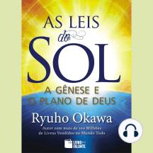 As Leis do Sol: A gênese e o plano de Deus