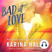Bad at Love