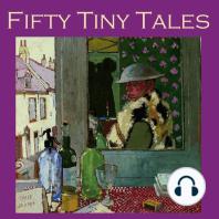 Fifty Tiny Tales