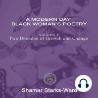 A Modern Day Black Woman's Poetry Volume 1