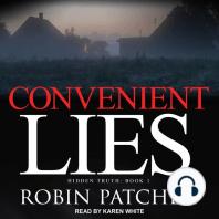 Convenient Lies