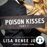 Poison Kisses, Part 1