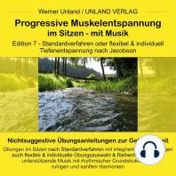 Progressive Muskelentspannung im Sitzen - mit Musik