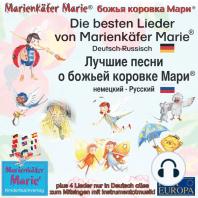 Die besten Kinderlieder von Marienkäfer Marie. Deutsch-Russisch