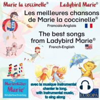 Les meilleures chansons d'enfant de Marie la coccinelle. Francais-Anglais / The best child songs from Ladybird Marie and her friends. French-English