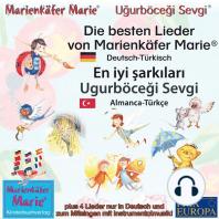 Die besten Kinderlieder von Marienkäfer Marie und ihren Freunden. Deutsch-Türkisch / En iyi sarkilari Ugurböcegi Sevgi