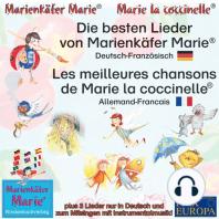 Die besten Kinderlieder von Marienkäfer Marie.Deutsch-Französisch / Les meilleures chansons d'enfant de Marie la coccinelle. Allemand-Francais