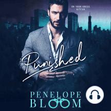 Punished: A Dark Billionaire Romance