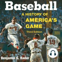 Baseball: A History of America's Game