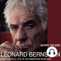 Leonard Bernstein: The Political Life of an American Musician