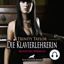Die Klavierlehrerin / Erotik Audio Story / Erotisches Hörbuch: Sex, Leidenschaft, Erotik und Lust
