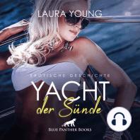 Yacht der Sünde / Erotik Audio Story / Erotisches Hörbuch