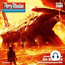 """Perry Rhodan 2949: Die Biophore: Perry Rhodan-Zyklus """"Genesis"""""""