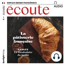 Französisch lernen Audio - Die französische Patisserie: écoute audio 03/18 - La pâtisserie française