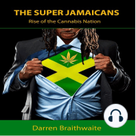 The Super Jamaicans: Rise of the Cannabis Nation