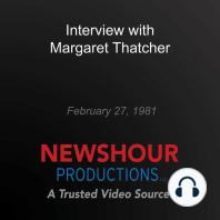 Interview with Margaret Thatcher