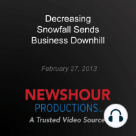 Decreasing Snowfall Sends Business Downhill: Coping with Climate Change