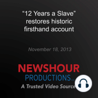 """12 Years a Slave"" restores historic firsthand account"