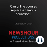 Can online courses replace a campus education?