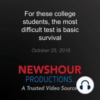 For these college students, the most difficult test is basic survival