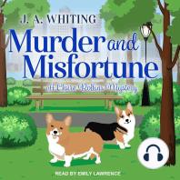 Murder and Misfortune