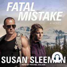 Fatal Mistake: A Novel
