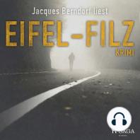 Eifel-Filz (Eifel-Krimi) (Ungekürzt)