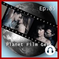 Planet Film Geek, PFG Episode 85