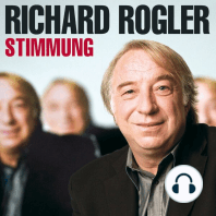 Richard Rogler, Stimmung