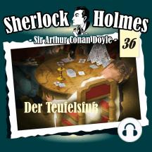 Sherlock Holmes, Die Originale, Fall 36: Der Teufelsfuß