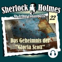 """Sherlock Holmes, Die Originale, Fall 22: Das Geheimnis der """"Gloria Scott"""""""