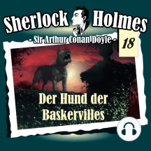 Sherlock Holmes, Die Originale, Fall 18: Der Hund der Baskervilles