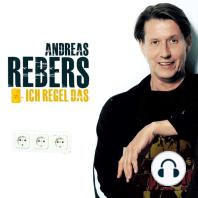 Andreas Rebers, Ich regel das