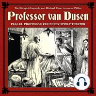 Professor van Dusen, Die neuen Fälle, Fall 13