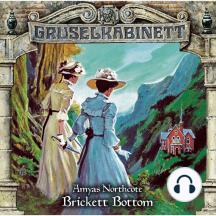 Gruselkabinett, Folge 135: Brickett Bottom