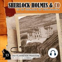 Sherlock Holmes & Co, Folge 13: Das flammende Phantom