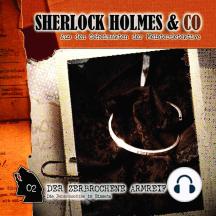 Sherlock Holmes & Co, Folge 2: Der zerbrochene Armreif