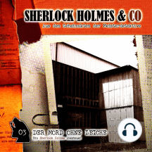 Sherlock Holmes & Co, Folge 3: Der Mord ohne Leiche