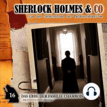 Sherlock Holmes & Co, Folge 16: Das Erbe der Familie Chambois