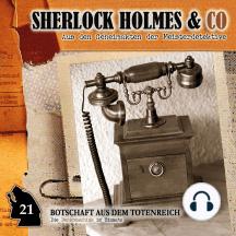 Sherlock Holmes & Co, Folge 21: Botschaft aus dem Totenreich