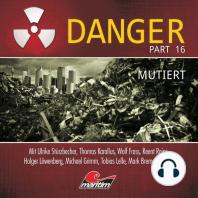 Danger, Part 16