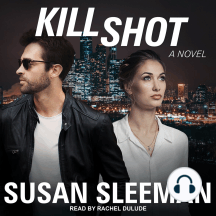 Kill Shot: A Novel