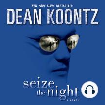 Seize the Night: A Novel